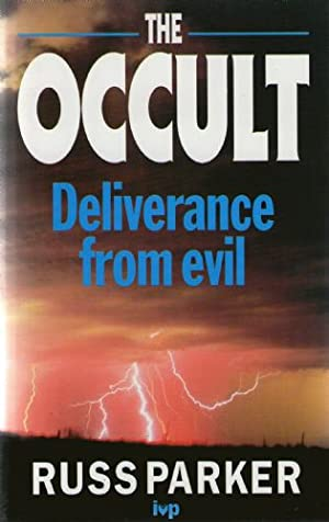 Occult, The: Deliverance from Evil