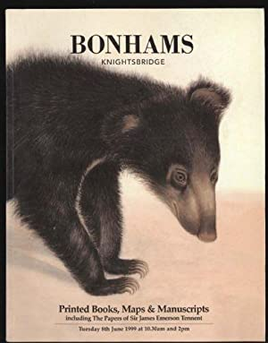 Printed Books, Maps & Manuscripts: Bonhams' Auction Catalogue: Tuesday 8th June 1999 at 10.30am a...