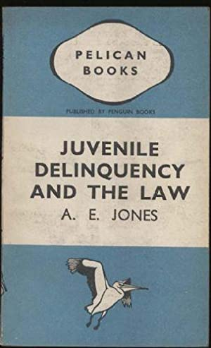 Juvenile Delinquency and the Law