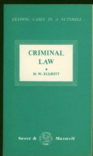 Criminal Law (Leading cases in a Nutshell)