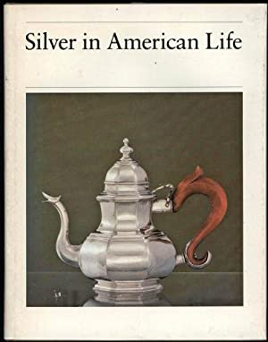 Silver in American Life: Ward, Barbara McLean