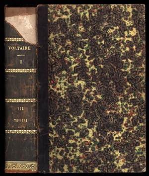 Oeuvres Completes de Voltaire, avec des Notes et une Notice Historique sur la Vie de Voltaire. Tome...