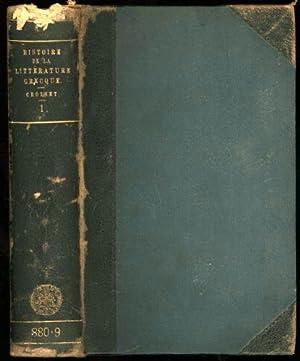 Histoire de la Litterature Grecque. Tome Premier. Homere, La Poesie Cyclique and Hesiode: Croiset, ...