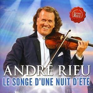 Le Songe D'Une Nuit D'Eté: André Rieu &