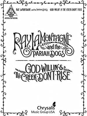 Ray Lamontagne and the Pariah Dogs: God Willin' and the Creek Don't Rise Guitar Tab.