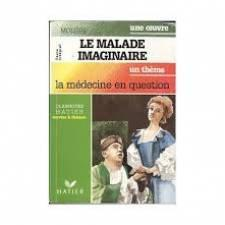Le malade imaginaire : la medecine en question