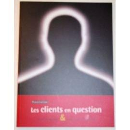 Les clients en question : étude sociologiqe: Legardinier Claudine, Bouamama