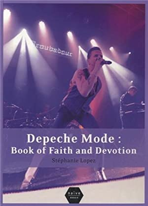 Depeche Mode : Book of Faith and Devotion