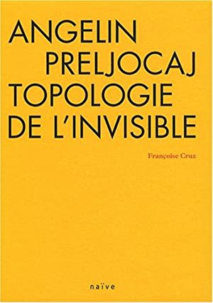 Angelin Preljocaj, topologie de l'invisible (1DVD)
