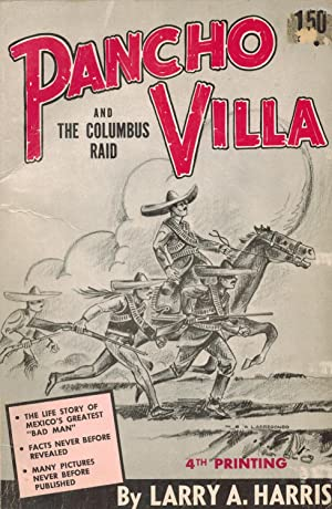 Pancho Villa and the Columbus Raid