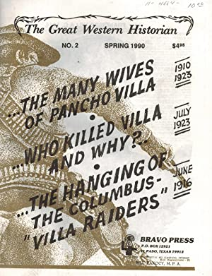The Many Wives of Pancho Villa The Great western Historian No. 2 Spring 1990