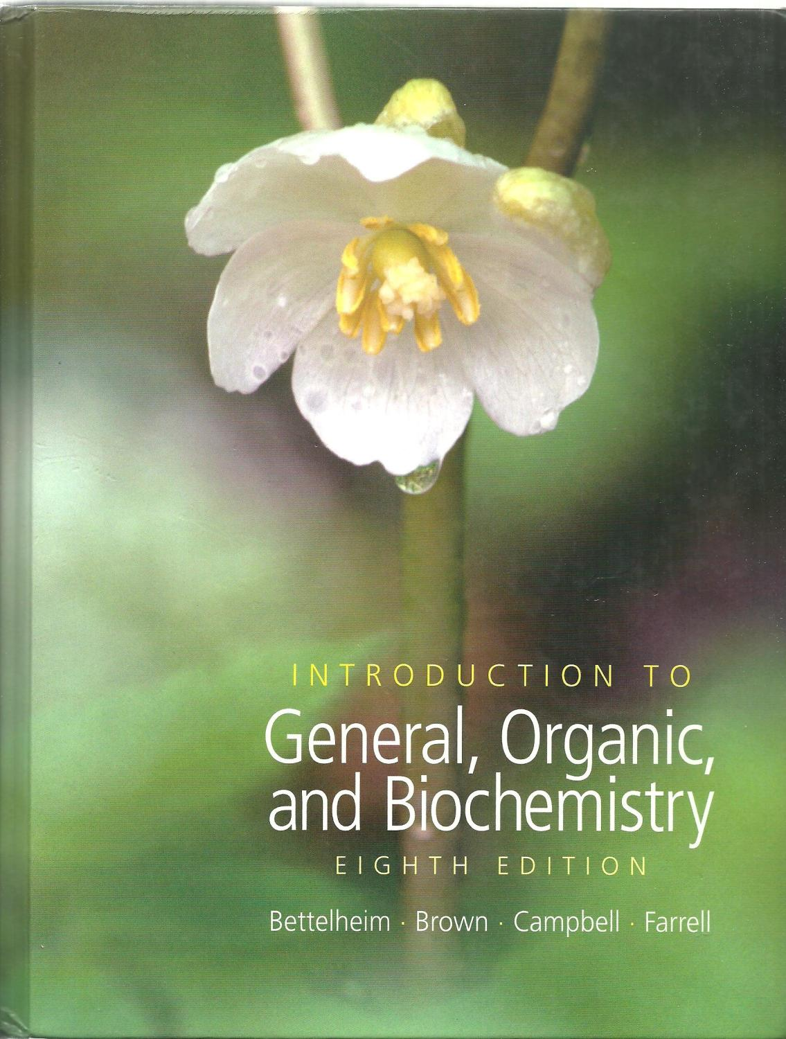 Introduction To General, Organic and Biochemistry, Eighth Edition:  Frederick A. Bettelheim,