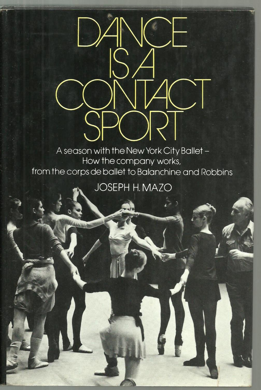 2dd90058b Dance Is A Contact Sport by Joseph H. Mazo: Saturday Review Press ...