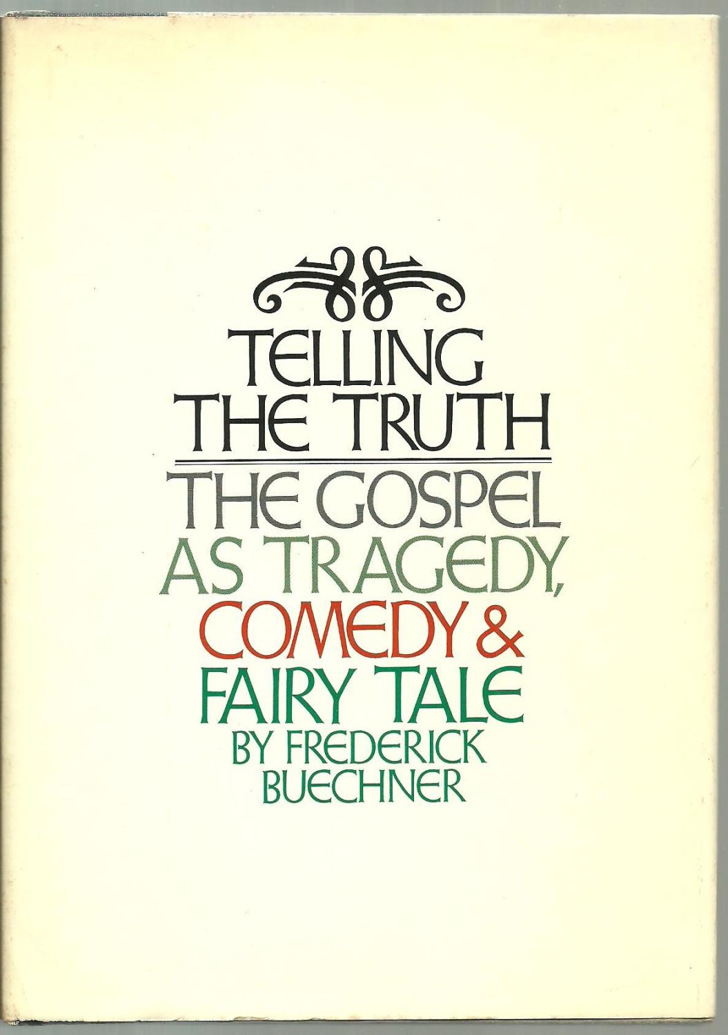Image result for telling the truth frederick buechner