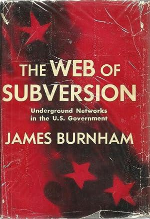 The Web of Subversion: Underground Networks in: James Burnham