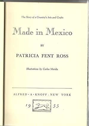 Made in Mexico: The Story of a: Patricia Fent Ross
