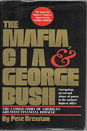 The Mafia, CIA & George Bush: Peter Brewton