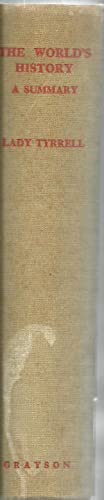 The World's History: A Summary, From The Azoic Age To The Death of Constantine: Arranged by ...