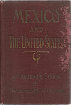 Mexico And The United States: A Story of Revolution Intervention and War, Illustrated with ...
