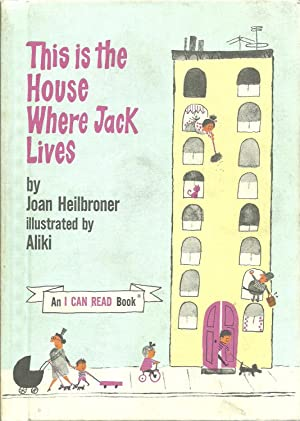 This is the House Where Jack Lives, Weekly Reader Books Presents: Joan Heilbroner