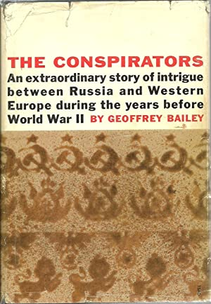 The Conspirators: An extraordinary story of intrigue between Russia and Western Europe during the ...
