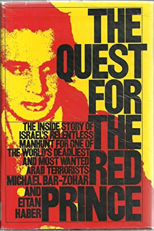 The Quest For The Red Prince: The: Michael Bar-Zohar and