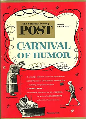 The Saturday Evening Post: Carnival of Humor: Edited by Robert M. Yoder
