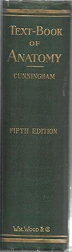 Cunningham's Text-Book of Anatomy: Edited by Arthur Robinson