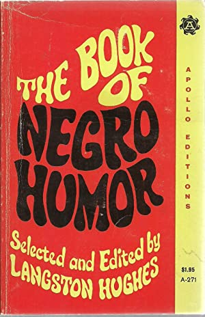The Book of Negro Humor: Selected and edited by Langston Hughes