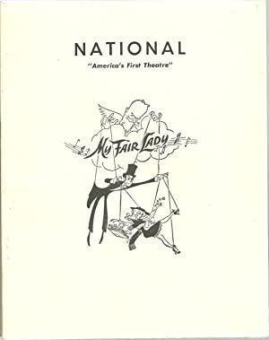 "My Fair Lady: National - ""America's First Theatre"", Program show: National Theatre -..."