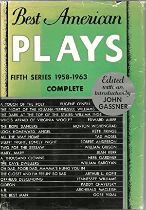 Best American Plays, Fifth Series 1958-1963: Edited with an introduction by John Gassner