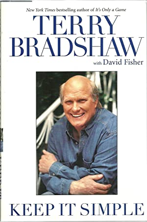 Keep It Simple: Terry Bradshaw with David Fisher