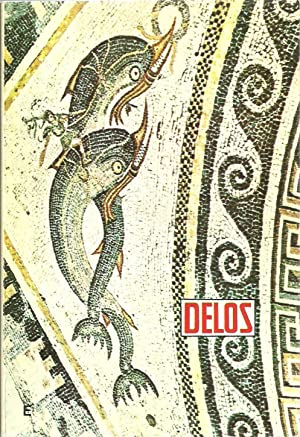 Delos Island: A Tourist Guide Book: George Sackas and Maria Sarla, Translated by J. Chryss
