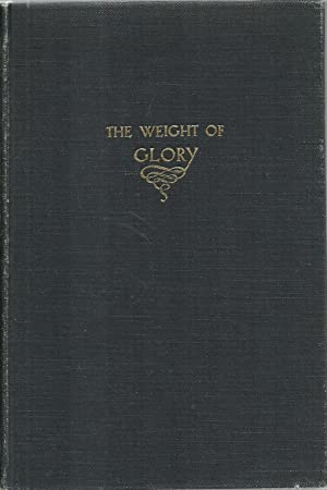 The Weight of Glory And Other Addresses: C. S. Lewis