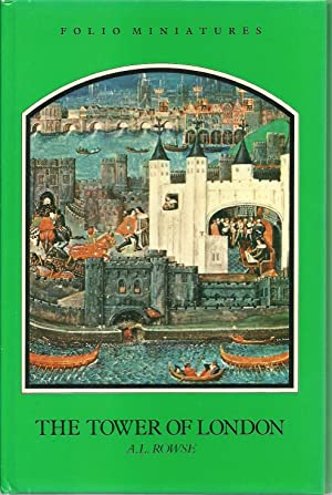 The Tower of London: A. L. Rowse