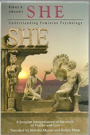 She: Understanding Feminine Psychology: Robert A. Johnson, Narrated by Marsha Mason and Ralph Blum