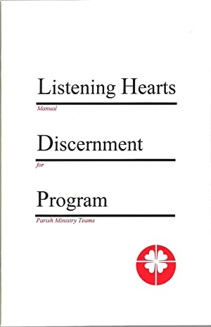 Listening Hearts Discernment Program - Manual for Parish Ministry Teams