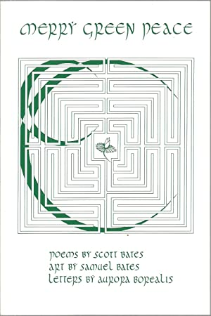 Merry Green Peace, Poems: Scott Bates, Art