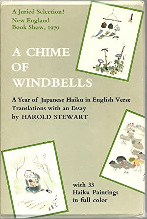 A Chime of Windbells: A Year of Japanese Haiku in English Verse: Translations with an essay by ...