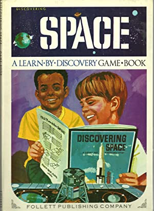 Discovering Space: A Learn By Discovery Game Book