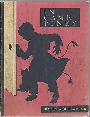 In Came Pinky: Arthur I. Gates and Celeste Comegys Peardon