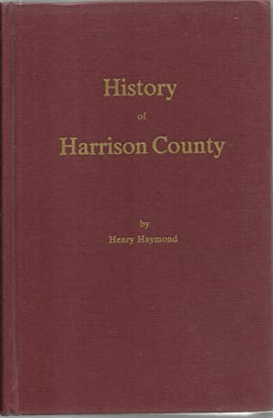 History of Harrison County West Virginia: From: Henry Raymond