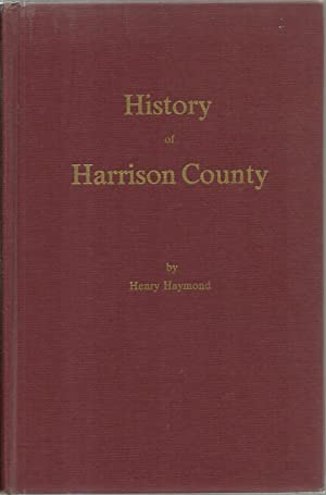 History of Harrison County, West Virginia: Henry Raymond