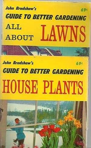 John Bradshaw's Guide To Better Gardening - 2 Volume set: John Bradshaw