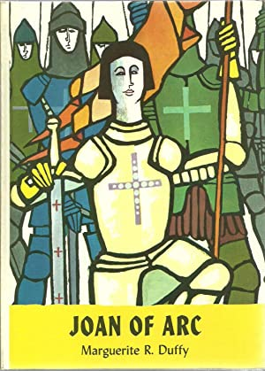 Joan of Arc - The Holly Storybook Library: Marguerite R. Duffy, General Editor: M. Hughes Miller