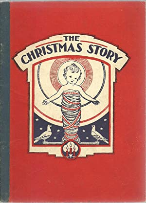 The Christmas Story: Arranged by Annie S. Cameron