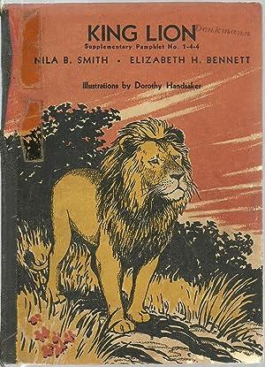 King Lion: Nila B. Smith and Elizabeth H. Bennett