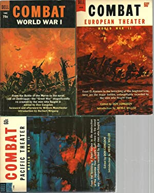 Combat - World War I, Pacific Theater, European Theater (3 Assorted Volume Set): Edited by Don ...
