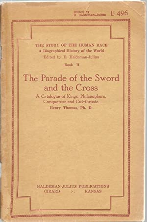 The Parade of the Sword and the Cross: A Catalogue of Kings, Philosophers, Conquerors and ...