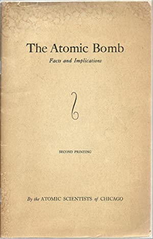 The Atomic Bomb: Facts and Implications